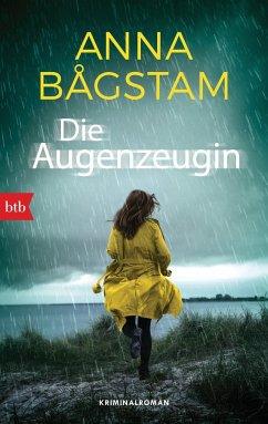 Die Augenzeugin / Harriet Vesterberg Bd.1 - Bagstam, Anna