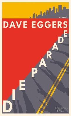 Die Parade - Eggers, Dave