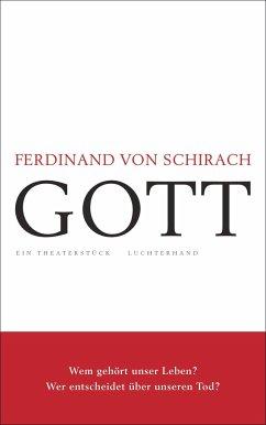 GOTT - Schirach, Ferdinand von