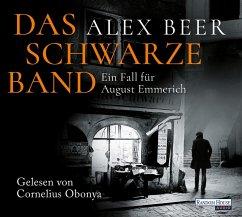 Das schwarze Band / August Emmerich Bd.4 (6 Audio-CDs) - Beer, Alex
