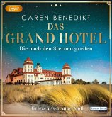 Die nach den Sternen greifen / Das Grand Hotel Bd.1 (2 MP3-CDs)