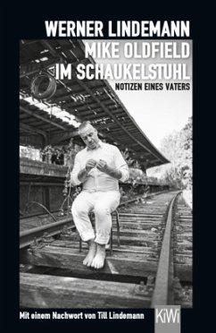 Mike Oldfield im Schaukelstuhl - Lindemann, Werner
