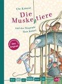 Die Muskeltiere und der fliegende Herr Robert / Erst ich ein Stück, dann du Bd.39