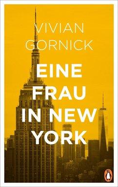 Eine Frau in New York - Gornick, Vivian