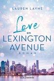 Love on Lexington Avenue / Central Park Trilogie Bd.2