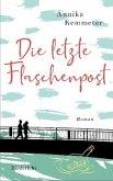 Die letzte Flaschenpost / Prosathek Bd.3