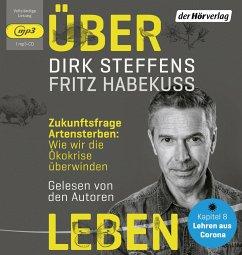 Über Leben, 1 MP3-CD - Steffens, Dirk; Habekuß, Fritz