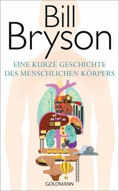 Eine kurze Geschichte des menschlichen Körpers - Bryson, Bill