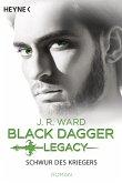 Schwur des Kriegers / Black Dagger Legacy Bd.4