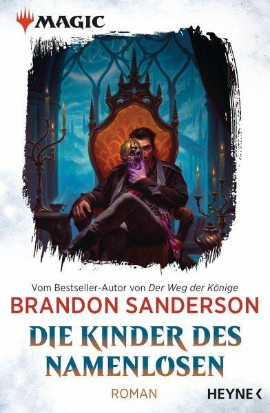 Die Kinder des Namenlosen / MAGIC(TM): The Gathering - Die Romane Bd.1