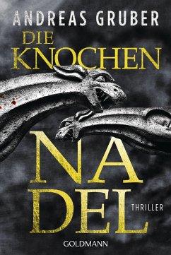 Die Knochennadel / Peter Hogart Bd.3 - Gruber, Andreas