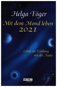 Mit dem Mond leben 2021 Taschenkalender - Föger, Helga