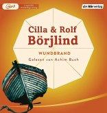 Wundbrand / Olivia Rönning & Tom Stilton Bd.3 (1 MP3-CD)
