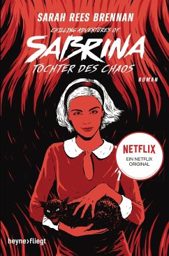 Tochter des Chaos / Chilling Adventures of Sabrina Bd.2 - Brennan, Sarah Rees