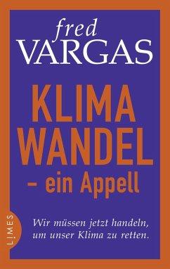 Klimawandel - ein Appell - Vargas, Fred