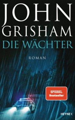 Die Wächter - Grisham, John