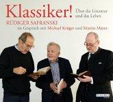Klassiker! Über die Literatur und das Leben