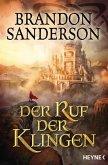 Der Ruf der Klingen / Die Sturmlicht-Chroniken Bd.5
