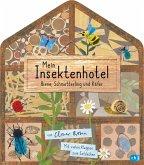 Mein Insektenhotel - Biene, Schmetterling und Käfer / Mein Naturbuch Bd.2