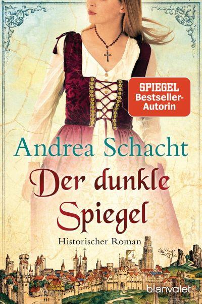 Der dunkle Spiegel / Begine Almut Bossart Bd.1