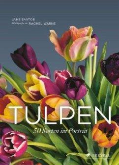 Tulpen - Eastoe, Jane