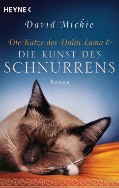 Die Katze des Dalai Lama und die Kunst des Schnurrens - Michie, David