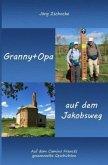 Granny+Opa auf dem Jakobsweg