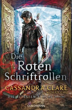 Die roten Schriftrollen / Die ältesten Flüche Bd.1 - Clare, Cassandra; Chu, Wesley