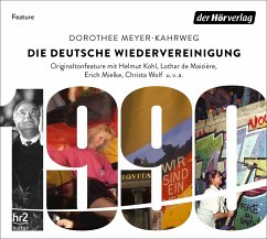 Die deutsche Wiedervereinigung, 1 Audio-CD - Meyer-Kahrweg, Dorothee