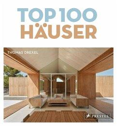 TOP 100 Häuser - Drexel, Thomas