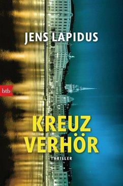 Kreuzverhör / Stockholm-Reihe Bd.2 - Lapidus, Jens