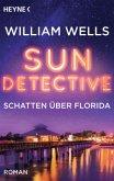 Schatten über Florida / Sun Detective Bd.2