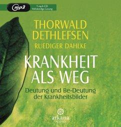 Krankheit als Weg, 1 MP3-CD - Dethlefsen, Thorwald; Dahlke, Ruediger