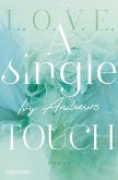 A single touch / L.O.V.E. Bd.3