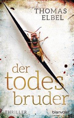 Der Todesbruder / Viktor Puppe Bd.3 - Elbel, Thomas