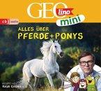 Alles über Pferde und Ponys / GEOlino mini Bd.2 (1 Audio-CD)