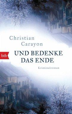Und bedenke das Ende - Carayon, Christian