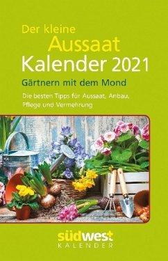 Der kleine Aussaatkalender 2021 Taschenkalender