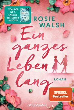 Ein ganzes Leben lang - Walsh, Rosie