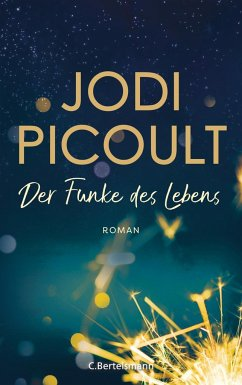 Der Funke des Lebens - Picoult, Jodi