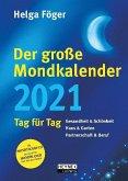 Der große Mondkalender 2021
