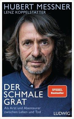 Der schmale Grat - Messner, Hubert;Koppelstätter, Lenz
