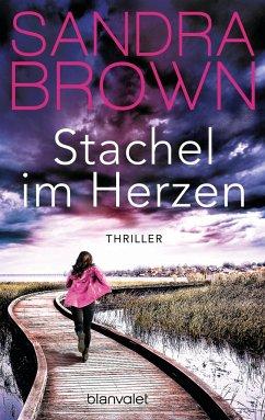 Stachel im Herzen - Brown, Sandra