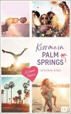Kiss me in Palm Springs / Kiss me Bd.5