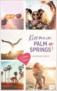 Kiss me in Palm Springs / Kiss me Bd.5 - Rider, Catherine