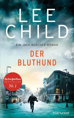 Der Bluthund / Jack Reacher Bd.22 - Child, Lee