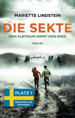 Dein Albtraum nimmt kein Ende / Die Sekte Bd.3 - Lindstein, Mariette