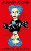 Pique Dame / Kat Menschiks Lieblingsbücher Bd.8