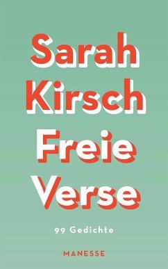 Freie Verse - Kirsch, Sarah