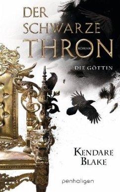 Die Göttin / Der schwarze Thron Bd.4 - Blake, Kendare